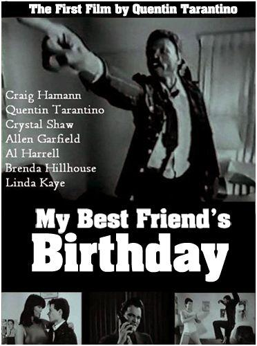 My-Best-Friends-Birthday-Quentin-Tarantino