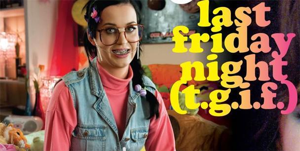 (Katy Perry nel video Last Friday Night)